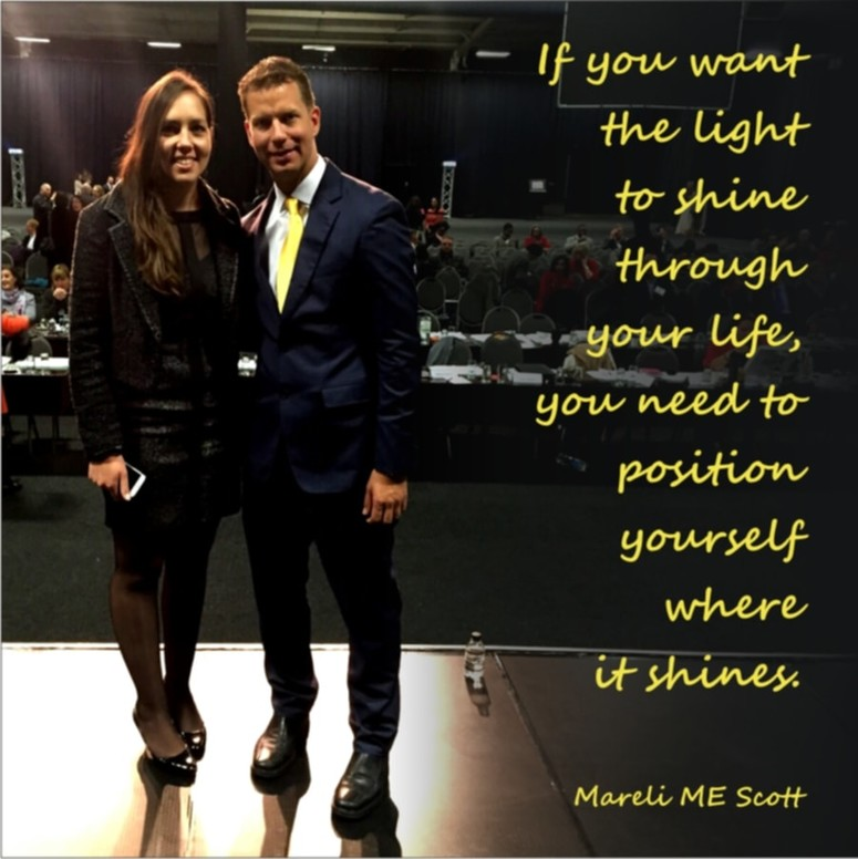 Position yourself where the light shines - Mareli Scott