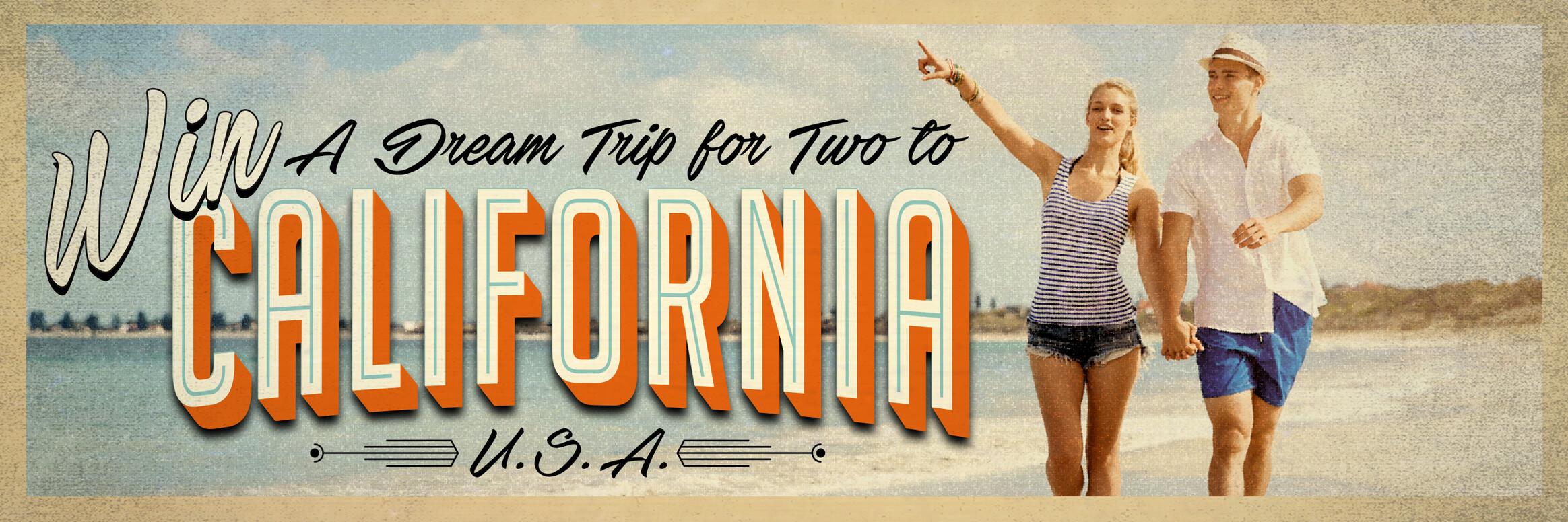 Win a dream trip to California