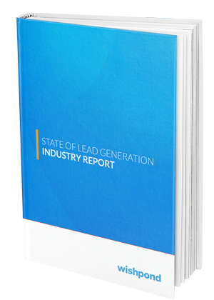 State of Lead Generation Industry Report